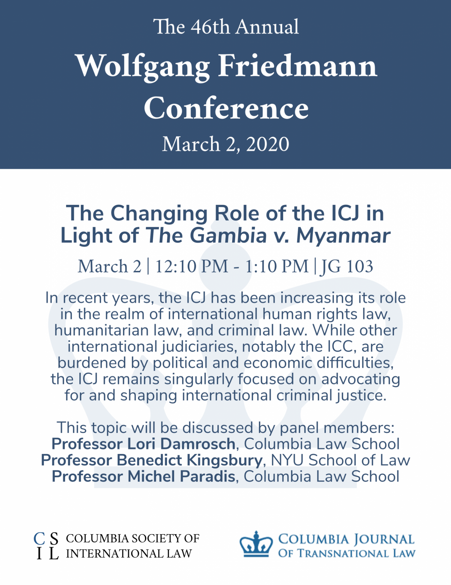 2020 Friedmann Conference — The Changing Role of the ICJ in Light of The Gambia v. Myanmar